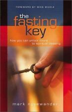 The Fasting Key: How You Can Unlock Doors to Spiritual Blessing, Nysewander, Mar