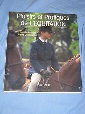 PLAISIRS ET PRATIQUES DE L' EQUITATION - Isabelle Bernard, Pierre Darmangeat(H5)
