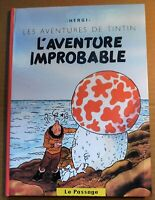 TINTIN PASTICHE. L' aventure improbable. Hors Commerce cartonné 54 pages.