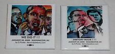 """Barack Obama """"WE DID IT!"""" and """"HISTORY MADE!"""" 2009 Election Pins Demont Peekaso"""