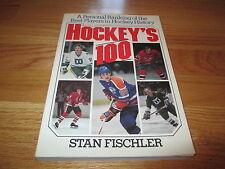 HOCKEY'S 100 Best Players in Hockey History BOBBY HULL WAYNE GRETZKY BOBBY ORR