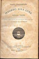 """Giulio Verne VIAGGI STRAORDINARI """"Intorno alla luna"""" (Anno 1873) Il 45 incisioni"""