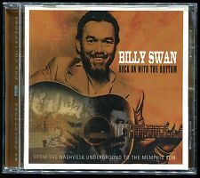 """Billy Swan - Rock On With The Rhythm CD 2007 """"I Can Help"""" RPM Records, Retro 814"""