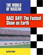 Race Day: The Fastest Show on Earth (World of NASCAR)