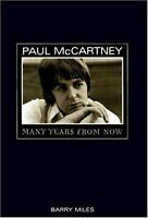 Paul McCartney: Many Years from Now by Barry Miles