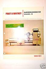 """PRATT & WHITNEY USA SUPER MICROMETER MODEL """"B"""" BULLETIN D22-1 1965 #RR139"""