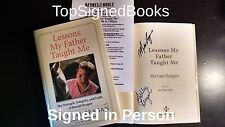 Lessons My Father Taught Me Ronald Reagan SIGNED by Michael Reagan and his niece