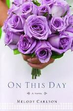 ON THIS DAY by CARLSON MELODY Paperback Book