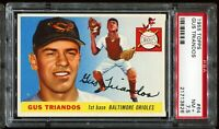 1955 Topps Baseball #64 GUS TRIANDOS Baltimore Orioles RC ROOKIE PSA 7.5 NM+
