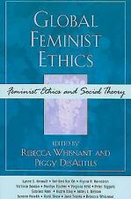 Feminist Constructions: Global Feminist Ethics by Rebecca Whisnant (2010,...