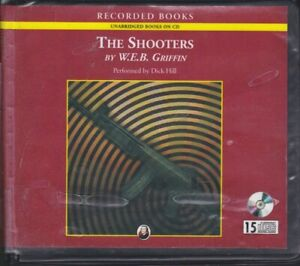 THE SHOOTERS by W.E.B. GRIFFIN ~ UNABRIDGED CD AUDIOBOOK