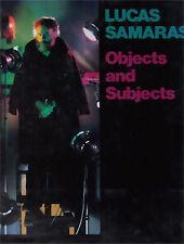 Lucas Samaras: Objects and Subjects, 1969-1986, Samaras, Lucas, McEvilley, Thoma