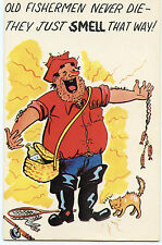 Old Fishermen Never Die-Just Smell-Happy Stinky Man-Phew!-Vintage Comic Postcard