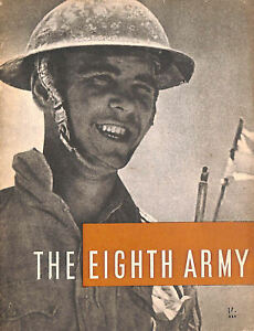 The Eighth Army: September 1941 to January 1943 by Ministry of Information for t