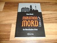 Klaus Eckardt -- MARATHON-MORD / Ein Oberschwaben-Krimi