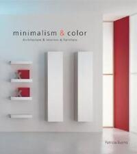 Minimalism & Color: Architecture & Interiors & Furniture