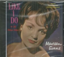 MAUREEN EVANS - CD - Like I Do - BRAND NEW