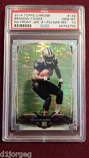 Brandin Cooks 2014 Topps Chrome Pulsar Refractor Rookie Card RC PSA Gem Mt 10