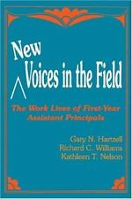 New Voices in the Field: The Work Lives of First-Year Assistant Princi-ExLibrary