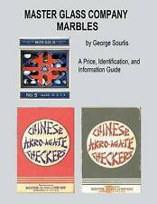 NEW Master Glass Company Marbles: A Price, Identification and Information Guide