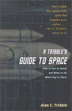 A Tribble's Guide to Space: How to Get to Space and What to Do When You are