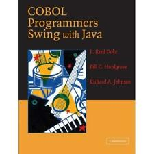 COBOL Programmers Swing with Java - Paperback NEW Doke, E. Reed 2005-03-24