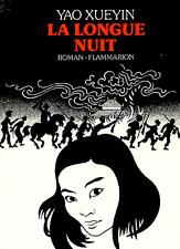 La longue nuit***RARE 1984***Xueyin Yao***LITTÉRATURE CHINOISE (récit 1925-1945)
