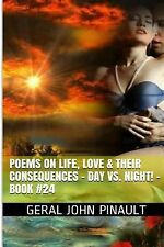 Poems on Life, Love and Their Consequences: Poems on Life, Love and Their...