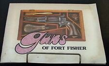 Guns of Fort Fisher Book Photos of Colt 1849 1860  in Museum First Edition 1973