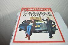 MAGAZINE LE CRAPOUILLOT L ARGENT A GAUCHE 1982  REVUE N° 66  1984