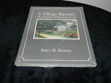 A Village Tapestry: The History of Blowing Rock, North Carolina - NEW