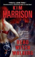 Hollows Ser.: Dead Witch Walking by Kim Harrison (2020, Trade Paperback)