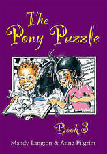 The Pony Puzzle Book: Bk.3 by Mandy Langton, Anne Pilgrim (Paperback, 2007)