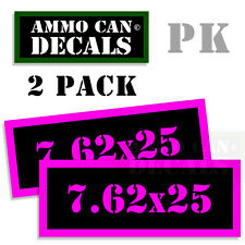 7.62 X 25 Ammo Decal Sticker bullet ARMY Gun safety Can Box Hunting 2 pack PK