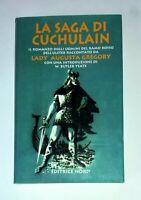 La saga di Cuchulain - Lady Augusta Gregory - Editrice Nord, 2000