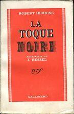 Robert Hichens - La toque noire - EO 1939 - Trad. Joseph Kessel