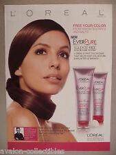 Eva Longoria for L'Oreal EverPure Hair Care Shampoo PRINT AD - 2009