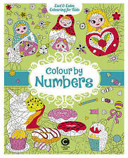 Cool Calm Colouring for Kids: Colour by Numbers by Carlton Books Ltd (Paperback, 2016)