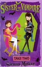 My Sister the Vampire Take Two by Sienna Mercer Paperback English
