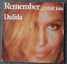 Dalida, remember ...c'etait loin / comme si tu revenais d'un ..., SP - 45 tours