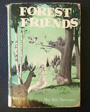 Forest Friends May Hall Thompson 1954 Signed Vintage Children's Hardcover Book
