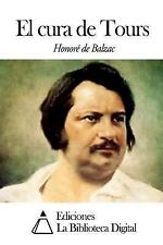 El Cura de Tours by Honoré de Balzac (2014, Paperback)