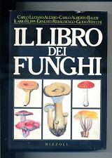 AA/VV # IL LIBRO DEI FUNGHI # Rizzoli 1983