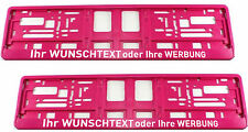 2 Stück Kennzeichenhalter PINK mit WUNSCHTEXT Werbung Nummernschildhalter Satz
