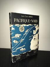 Louis Charles Bouts PACIFIQUE NORD Collection Signe de Piste ALSATIA - CA13C