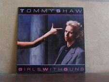 TOMMY SHAW, GIRLS WITH GUNS - LP