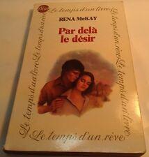 Book in French PAR DELA LE DESIR Livre en Francais  RENA McKAY