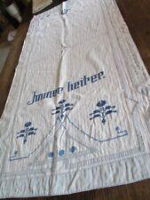 altes Überhandtuch Übertuch Ziertuch Wandtuch blaue Stickerei Spruch