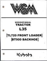 Kubota L35, TL720, BT900 Tractor Workshop Service Manual 97897-11642