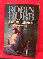 Le Soldat chamane, Intégrale Tome 2 - Robin Hobb